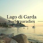 Gardasee Surferparadies