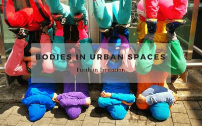 bodies in urban spaces gibt es auch in Fürth